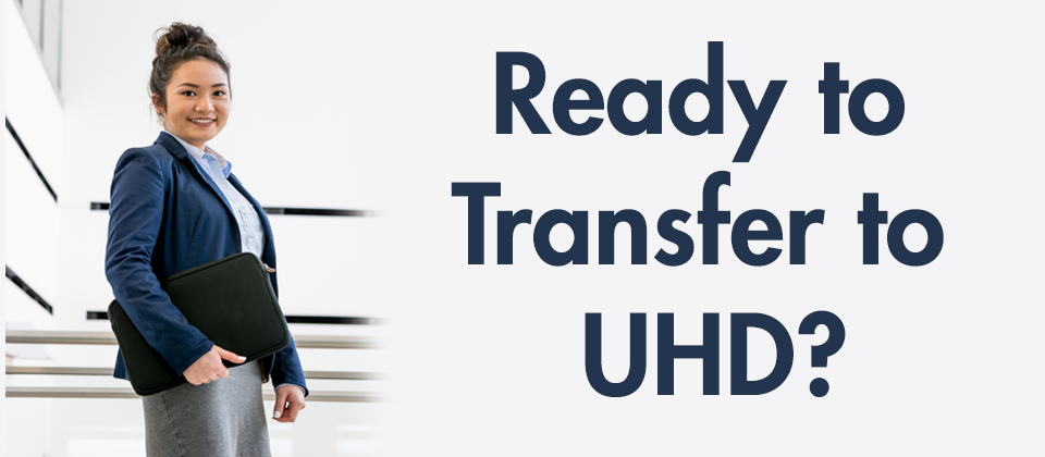 Ready to transfer to UHD?