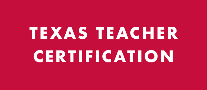 Texas Teacher Certification
